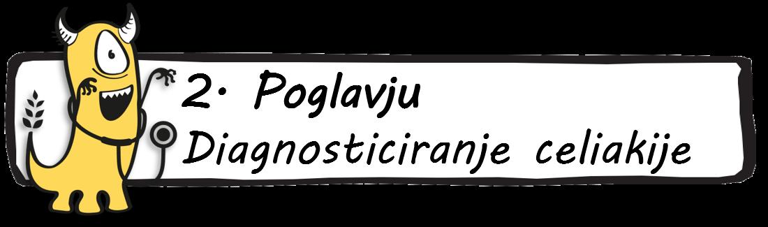 2. Poglavju Diagnosticiranje celiakije