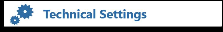 Technical Settings