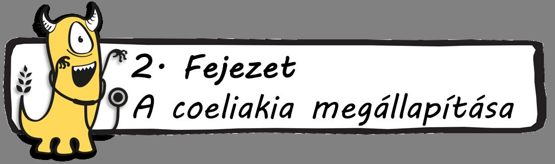 2. Fejezet - A coeliakia megállapítása