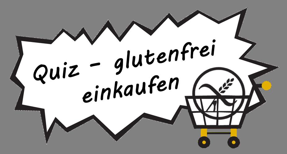 Quiz - glutenfrei einkaufen
