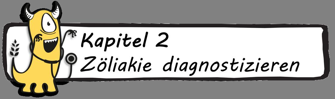 Kapitel 2 Zöliakie diagnostizieren