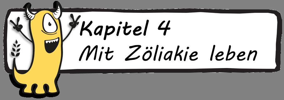 Kapitel 4 Mit Zöliakie leben