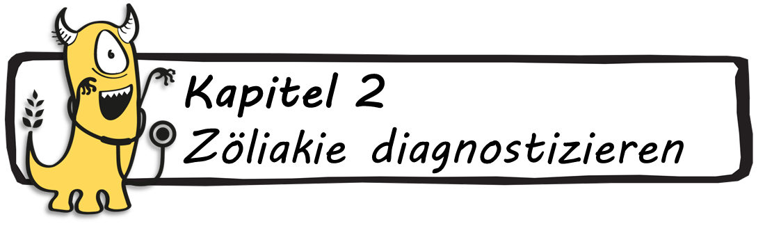 Kapitel 2 - Zöliakie diagnostizieren