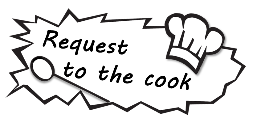 Request to the Cook