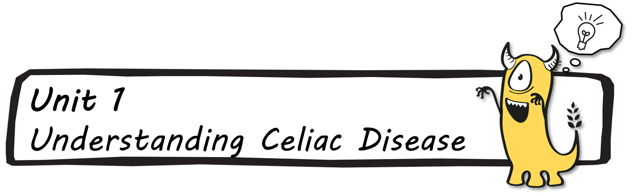 Unit 1 - Understanding Celiac Disease